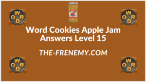 Word Cookies Apple Jam level 15 Answers