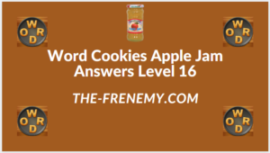 Word Cookies Apple Jam level 16 Answers
