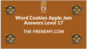 Word Cookies Apple Jam level 17 Answers