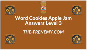 Word Cookies Apple Jam level 3 Answers