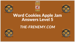 Word Cookies Apple Jam level 5 Answers