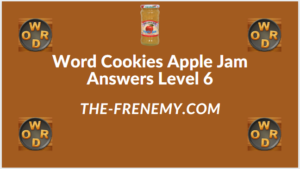 Word Cookies Apple Jam level 6 Answers