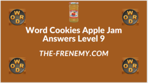 Word Cookies Apple Jam level 9 Answers
