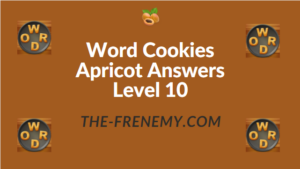 Word Cookies Apricot Answers Level 10