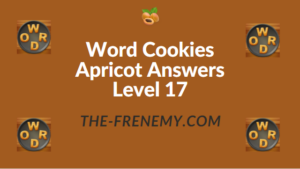 Word Cookies Apricot Answers Level 17