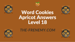 Word Cookies Apricot Answers Level 18