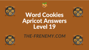 Word Cookies Apricot Answers Level 19