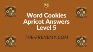 Word Cookies Apricot Answers Level 5