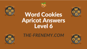 Word Cookies Apricot Answers Level 6