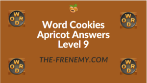Word Cookies Apricot Answers Level 9
