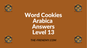 Word Cookies Arabica Level 13 Answers