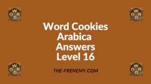 Word Cookies Arabica Level 16 Answers