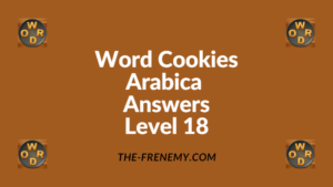Word Cookies Arabica Level 18 Answers