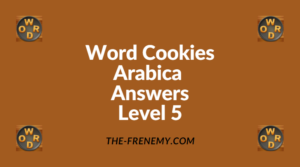 Word Cookies Arabica Level 5 Answers