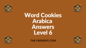 Word Cookies Arabica Level 6 Answers