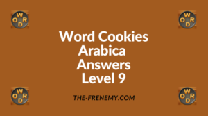 Word Cookies Arabica Level 9 Answers