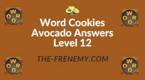 Word Cookies Avocado Answers Level 12