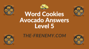 Word Cookies Avocado Answers Level 5