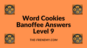 Word Cookies Banoffee Level 9 Answers