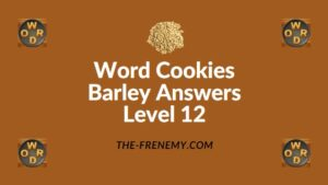 Word Cookies Barley Answers Level 12