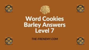 Word Cookies Barley Answers Level 7