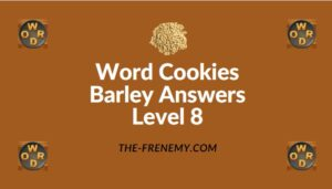 Word Cookies Barley Answers Level 8