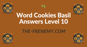 Word Cookies Basil Answers Level 10