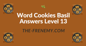 Word Cookies Basil Answers Level 13