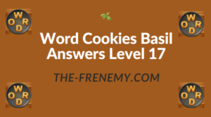 Word Cookies Basil Answers Level 17