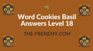 Word Cookies Basil Answers Level 18
