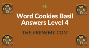 Word Cookies Basil Answers Level 4
