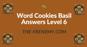 Word Cookies Basil Answers Level 6