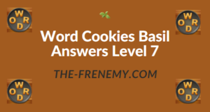 Word Cookies Basil Answers Level 7