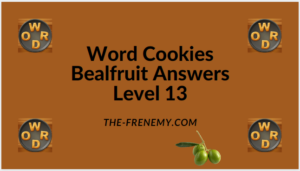 Word Cookies Bealfruit Level 13 Answers