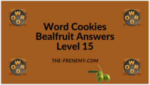 Word Cookies Bealfruit Level 15 Answers