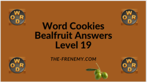 Word Cookies Bealfruit Level 19 Answers