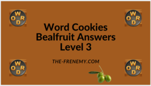 Word Cookies Bealfruit Level 3 Answers