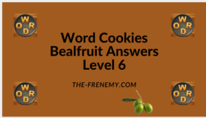 Word Cookies Bealfruit Level 6 Answers