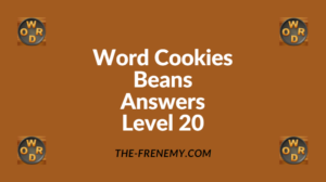 Word Cookies Beans Level 20 Answers
