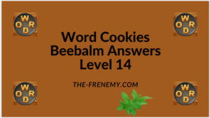 Word Cookies Beebalm Level 14 Answers