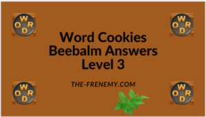 Word Cookies Beebalm Level 3 Answers