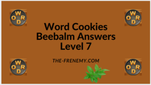 Word Cookies Beebalm Level 7 Answers