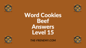 Word Cookies Beef Level 15 Answers