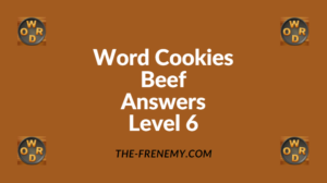 Word Cookies Beef Level 6 Answers