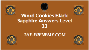 Word Cookies Black Sapphire Level 11 Answers