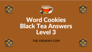 Word Cookies Black Tea Answers Level 3