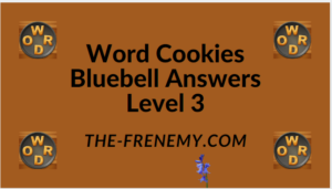 Word Cookies Bluebell Level 3 Answers