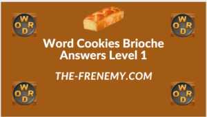 Word Cookies Brioche Level 1 Answers