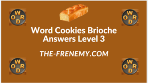 Word Cookies Brioche Level 3 Answers