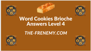 Word Cookies Brioche Level 4 Answers